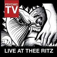 Psychic TV, Live At Thee Ritz (CD)
