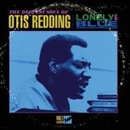 Otis Redding, Lonely & Blue: The Deepest Soul Of Otis Redding (CD)