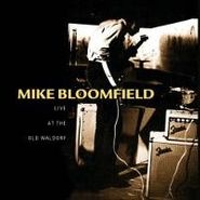 Mike Bloomfield, Live at the Old Waldorf (CD)