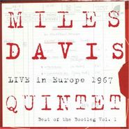 The Miles Davis Quintet, Live in Europe 1967: Best Of The Bootleg, Vol. 1 (CD)