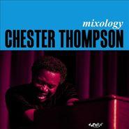 Chester Thompson, Mixology (CD)
