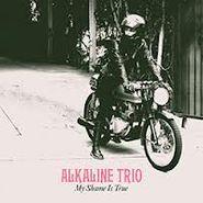 Alkaline Trio, My Shame Is True (CD)