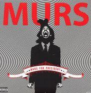 Murs, Murs for President (LP)