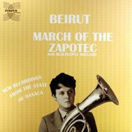 Beirut, March Of The Zapotec (LP)
