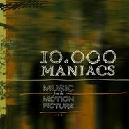 10,000 Maniacs, Music From The Motion Picture (CD)