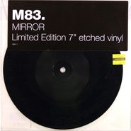 "M83, Mirror [RECORD STORE DAY 2012] (7"")"