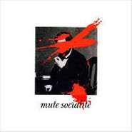 Mute Socialite, More Popular Than Presidents And Generals [Home Grown] (CD)