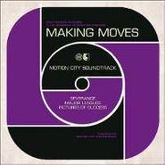 Motion City Soundtrack, Making Moves