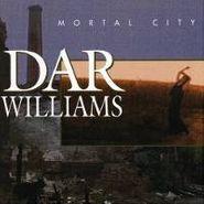 Dar Williams, Mortal City (CD)