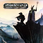 Hawkwind, Masters Of The Universe [UK] (LP)