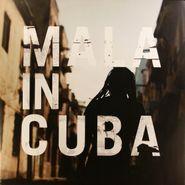 Mala, Mala In Cuba [Gatefold Repress] (LP)