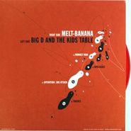 "Melt-Banana, Melt-Banana / Big D And The Kids Table [Red Vinyl] (7"")"