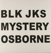 """Blk Jks, Mystery (Osborne Remix) (12"""")"""