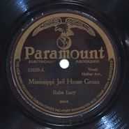 Rube Lacy, Mississippi Jail House Groan / Ham Hound Crave