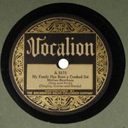 McGhee Brothers, My Family Has Been A Crooked Set / The Tramp