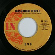 ESB, Mushroom People / Let Me Touch You