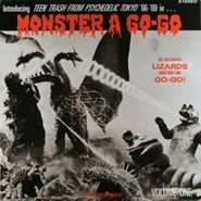 Various Artists, Monster A Go-Go: Volume One