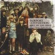Fairport Convention, Meet On The Ledge: The Classic Years 1967-1975 (CD)