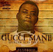 Gucci Mane, Murder Was The Case (LP)