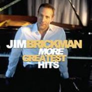 Jim Brickman, More Greatest Hits (CD)