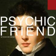 Psychic Friend, My Rocks Are Dreams (CD)