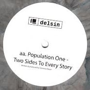 """Population One, Midnight Hours/Two Sides of Every Story (10"""")"""