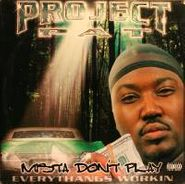 Project Pat, Mista Don't Play: Everythangs Workin (LP)