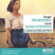 Sergei Prokofiev, Music for Cello and Piano By Prokofiev &  Ward-Steinman [Import] (CD)
