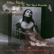 Robbie Robertson, Music for the Native Americans [OST] (CD)