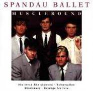 Spandau Ballet, Musclebound (CD)