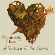 Various Artists, Neurotically Yours: A Tribute To the Saints (CD)