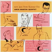 Arch Martin Quintet, New Jazz From Kansas City
