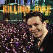 Killing Joke, No Way Out But Forward Go (CD)