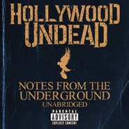 Hollywood Undead, Notes From The Underground [Unabridged Deluxe Edition] (CD)