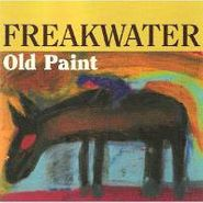 Freakwater, Old Paint (CD)