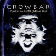 Crowbar, Odd Fellows Rest & Equilibrium (CD)
