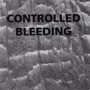 Controlled Bleeding, Odes To Bubbler (CD)