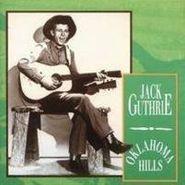 Jack Guthrie, Oklahoma Hills [Import] (CD)