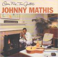 Johnny Mathis, Open Fire, Two Guitars [Limited Edition, Gold Disc] (CD)