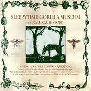 Sleepytime Gorilla Museum, Of Natural History (CD)