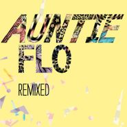 "Auntie Flo, Oh My Days / Highlife [Remixed] (10"")"