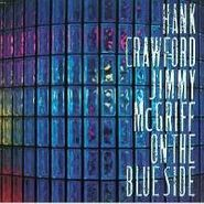 Hank Crawford, On The Blue Side (CD)