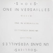 Shoes, One In Versailles (LP)