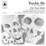 Psychic Ills, One Track Mind (CD)