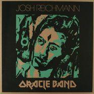 Josh Reichmann, Oracle Band (LP)