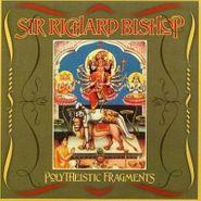 Sir Richard Bishop, Polytheistic Fragments (LP)