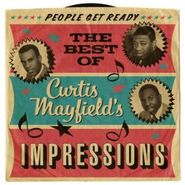 Curtis Mayfield, People Get Ready: The Best Of Curtis Mayfield's Impressions (CD)