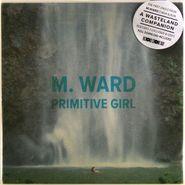 "M. Ward, Primitive Girl [RECORD STORE DAY 2012] (7"")"