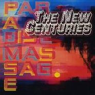 The New Centuries, Paradise Massage [Home Grown] (CD)
