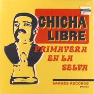 "Chicha Libre, Primavera En La Selva / Genjer Genjer (7"")"